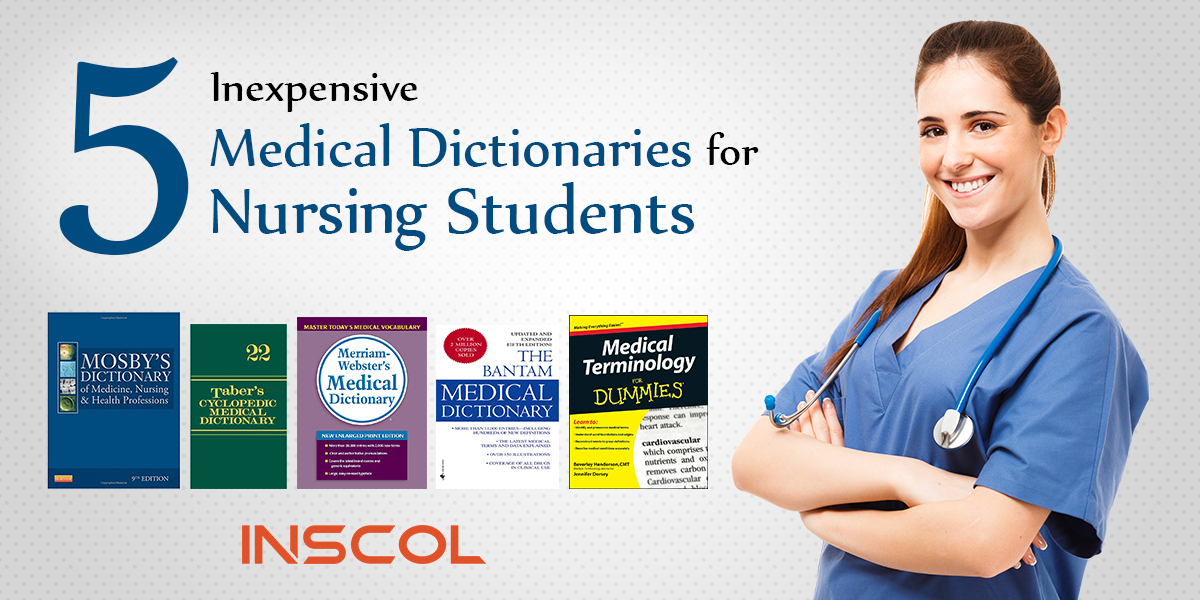5 Best Inexpensive Medical Dictionaries For Nursing Students