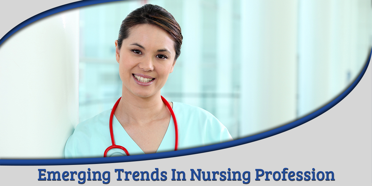 nursing trends in philippines International trends in healthcare – the consumer view of healthcare in 2040 dr liz paslawsky (formerley gale), phd, mha, h1, bsc.